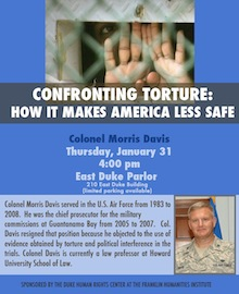 Colonel Morris Davis, Confronting Torture: How it Makes America Less Safe